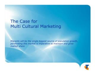 The Case for Multi Cultural Marketing