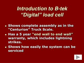 "Introduction to B-tek  ""Digital"" load cell"