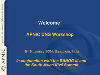 Welcome! APNIC DNS Workshop
