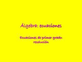 �lgebra: ecuaciones