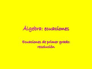 Álgebra: ecuaciones