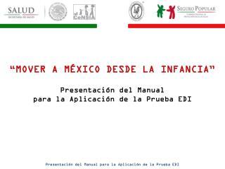 Presentaci�n del Manual para la Aplicaci�n de la Prueba EDI