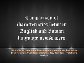 Comparison of characteristics between English and Indian language newspapers