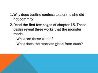 Why does Justine confess to a crime she did not commit?