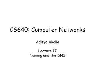 CS640: Computer Networks