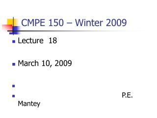 CMPE 150 – Winter 2009