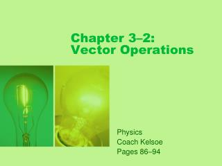 Chapter 3�2: Vector Operations