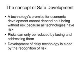 The concept of Safe Development