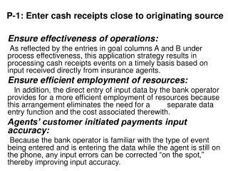 P-1: Enter cash receipts close to originating source