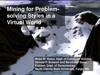 Mining for Problem-solving Styles in a Virtual World