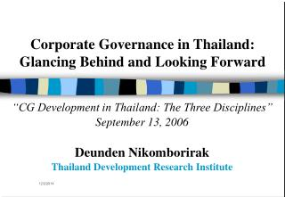 Corporate Governance in Thailand:  Glancing Behind and Looking Forward
