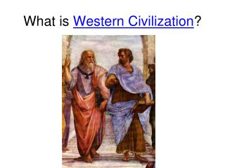 What is  Western Civilization ?