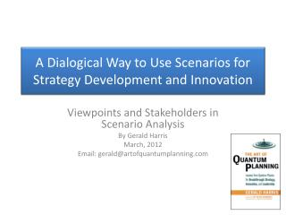 A Dialogical Way to Use Scenarios for Strategy Development and Innovation