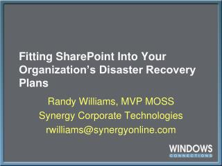 Fitting SharePoint Into Your Organization's Disaster Recovery Plans