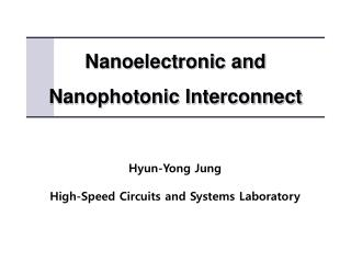 Nanoelectronic  and Nanophotonic  Interconnect