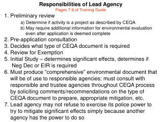 Responsibilities of Lead Agency Pages 7-8 of Training Guide 1. Preliminary review
