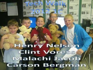 Henry Nelson Clint Voress Malachi Jacob Carson Bergman