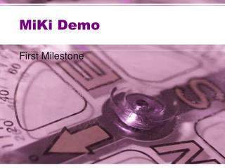 MiKi Demo