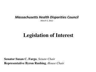 Massachusetts Health Disparities Council March 5, 2012