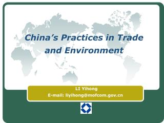 China�s Practices in Trade and Environment