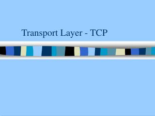 Transport Layer - TCP