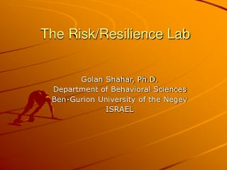 The Risk/Resilience Lab
