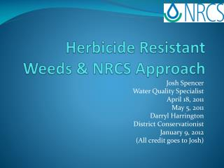 Herbicide Resistant Weeds & NRCS Approach