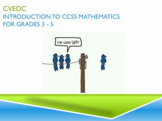 CVEDC Introduction to CCSS Mathematics for Grades 3 - 5