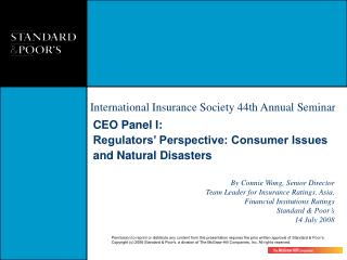 CEO Panel I: Regulators� Perspective: Consumer Issues and Natural Disasters