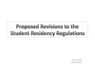 Proposed Revisions to the Student Residency Regulations