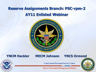 Reserve Assignments Branch: PSC-rpm-2 AY11  Enlisted Webinar