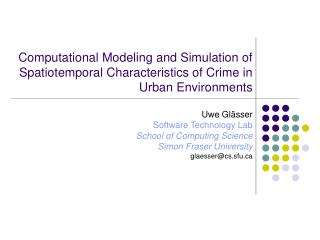 Computational Modeling and Simulation of Spatiotemporal Characteristics of Crime in Urban Environments