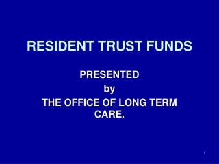 RESIDENT TRUST FUNDS