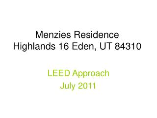 Menzies Residence  Highlands 16 Eden, UT 84310