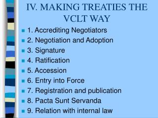 IV. MAKING TREATIES THE VCLT WAY