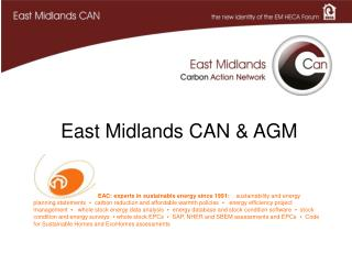 East Midlands CAN & AGM