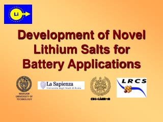 Development of Novel Lithium Salts for Battery Applications