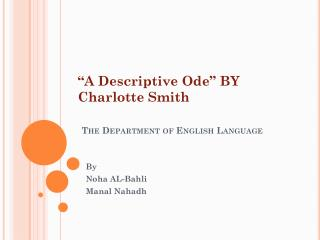 """A Descriptive Ode"" BY Charlotte Smith The Department of English Language"