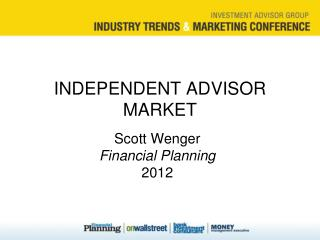 INDEPENDENT ADVISOR MARKET
