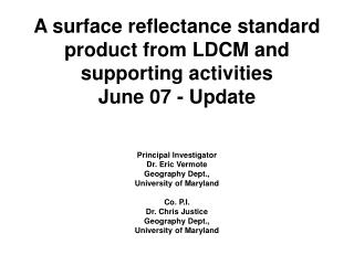 A surface reflectance standard product from LDCM and supporting activities June 07 - Update