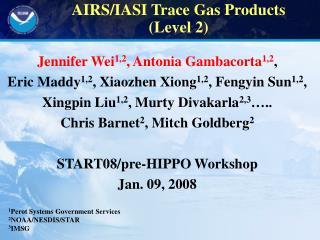 Jennifer Wei 1,2 , Antonia Gambacorta 1,2 ,