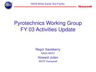 Pyrotechnics Working Group FY 03 Activities Update