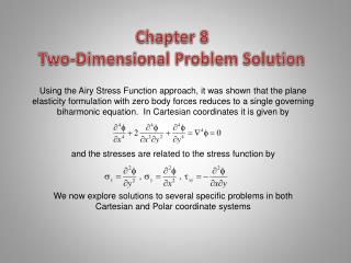 Chapter 8   Two-Dimensional Problem Solution