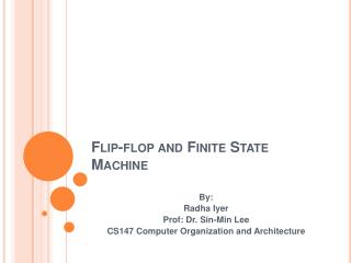 Flip-flop and Finite State Machine