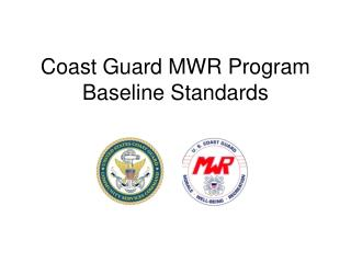 Coast Guard MWR Program Baseline Standards