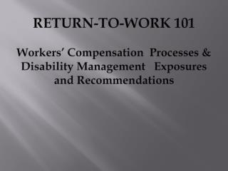 THE CALIFORNIA WORKERS� COMPENSATION (WC) SYSTEM