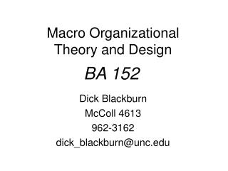Macro Organizational Theory and Design
