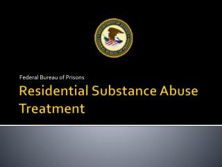 Residential Substance Abuse Treatment