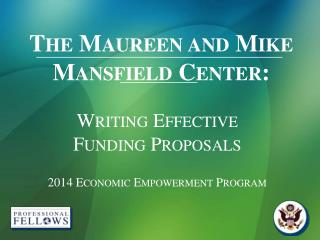 The Maureen and Mike Mansfield Center: