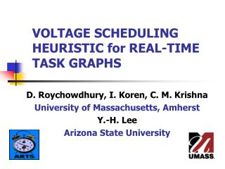 VOLTAGE SCHEDULING HEURISTIC for REAL-TIME TASK GRAPHS